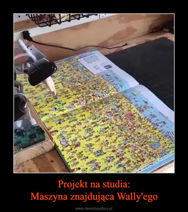 Projekt na studia:Maszyna znajdująca Wally'ego –