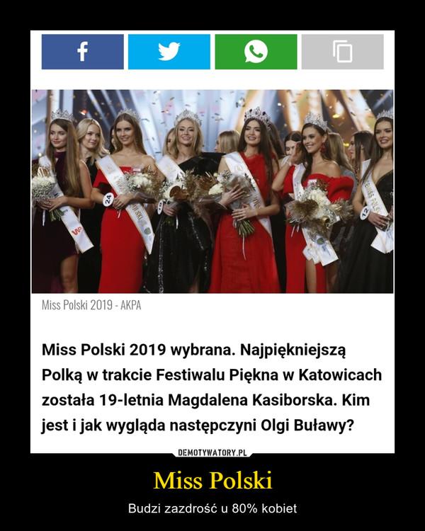 Miss Polski – Budzi zazdrość u 80% kobiet