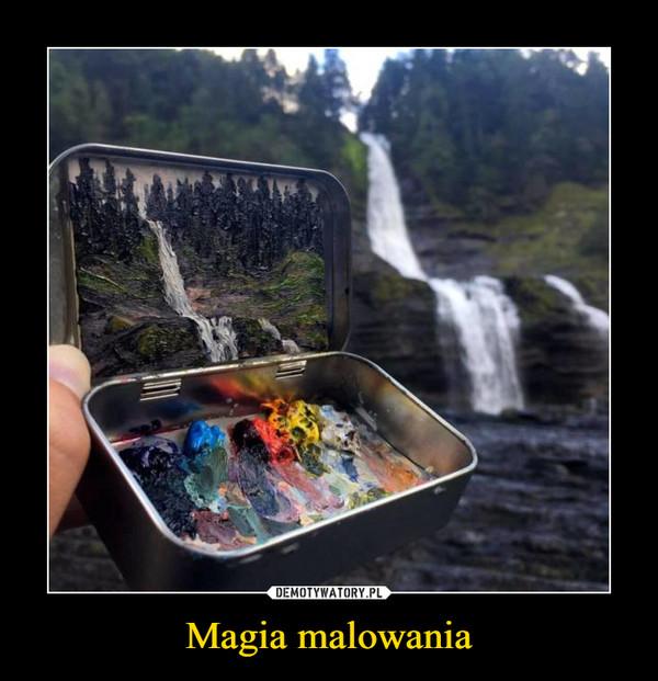 Magia malowania –