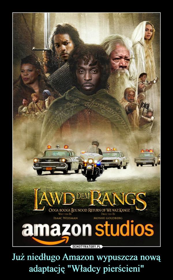 """Już niedługo Amazon wypuszcza nową adaptację """"Władcy pierścieni"""" –"""