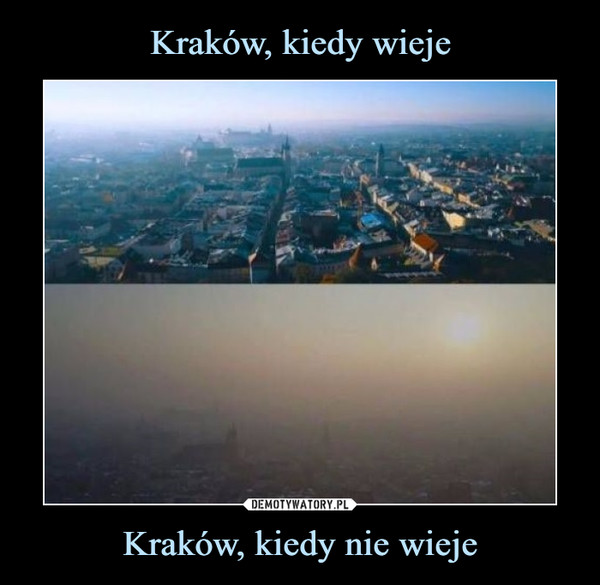 Kraków, kiedy nie wieje –