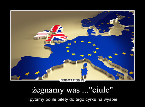 "żegnamy was ...""ciule"""