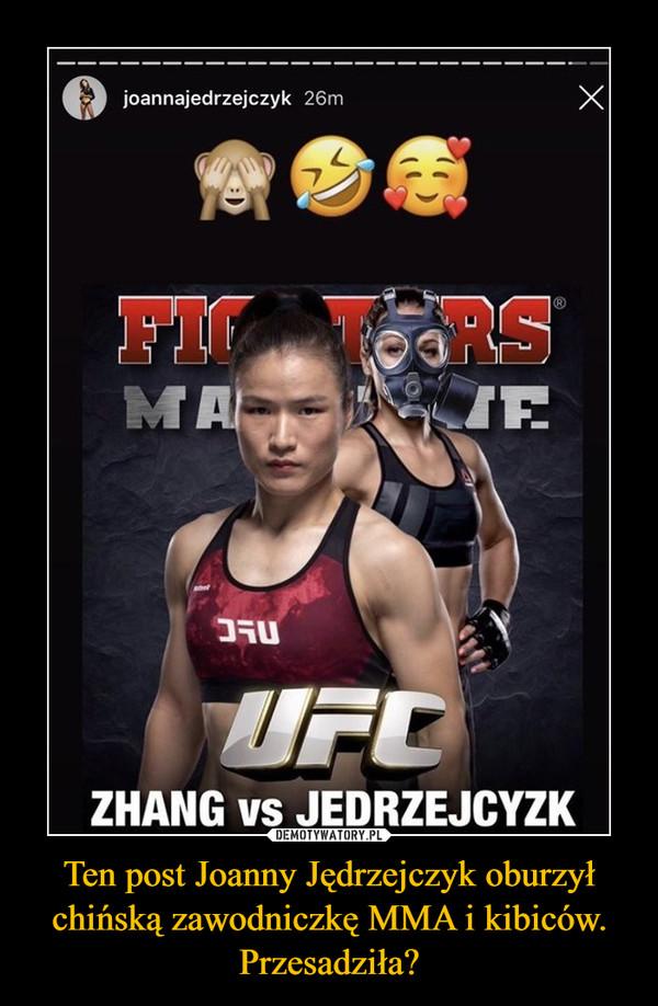 Ten post Joanny Jędrzejczyk oburzył chińską zawodniczkę MMA i kibiców. Przesadziła? –  Fighters UFC Zhang vs Jędrzejczyk