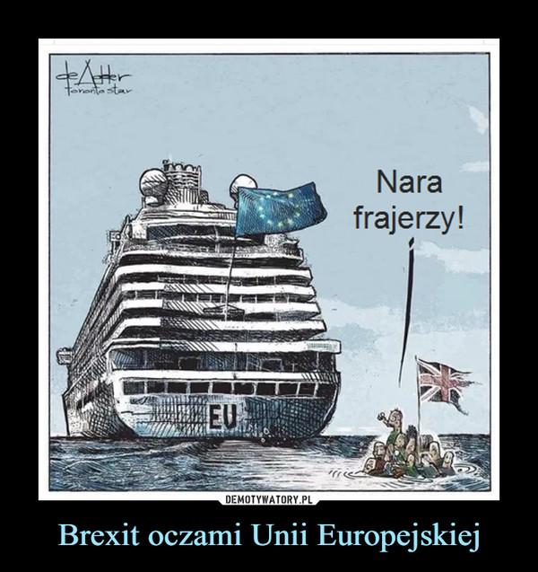 Brexit oczami Unii Europejskiej –