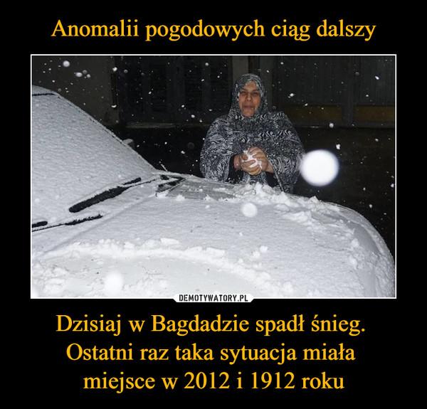 Dzisiaj w Bagdadzie spadł śnieg. Ostatni raz taka sytuacja miała miejsce w 2012 i 1912 roku –