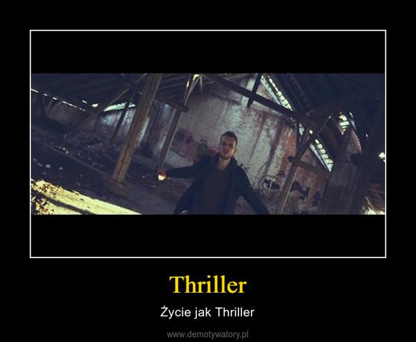 Thriller – Życie jak Thriller