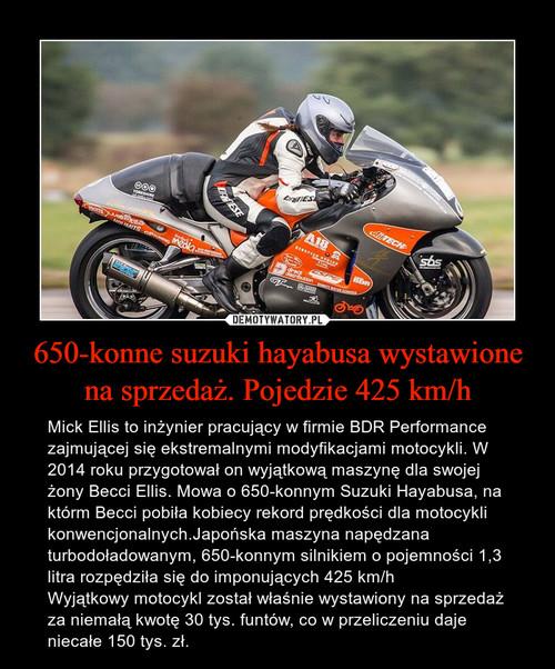 650-konne suzuki hayabusa wystawione na sprzedaż. Pojedzie 425 km/h