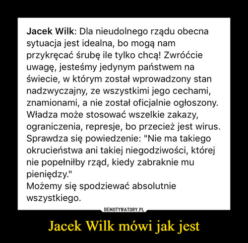 Jacek Wilk mówi jak jest