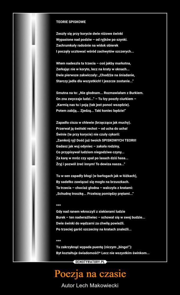Poezja na czasie – Autor Lech Makowiecki