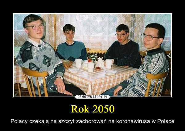 Rok 2050 – Polacy czekają na szczyt zachorowań na koronawirusa w Polsce