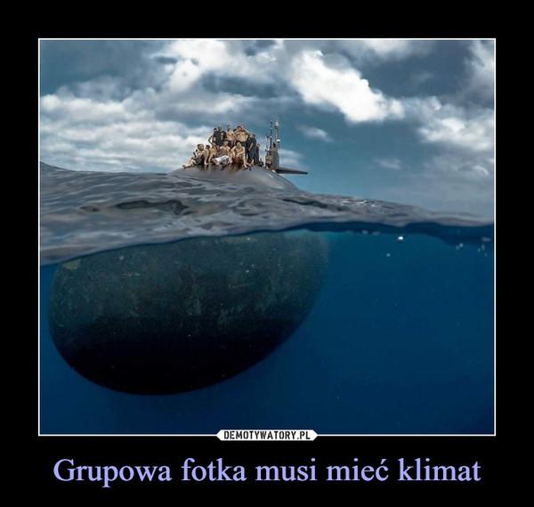 Grupowa fotka musi mieć klimat –