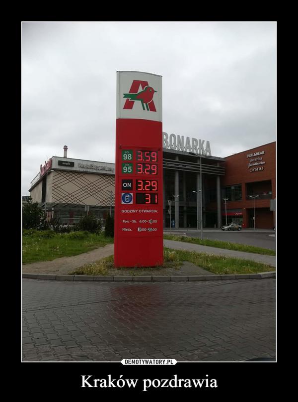 Kraków pozdrawia –