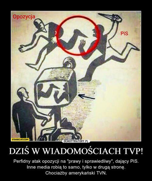 DZIŚ W WIADOMOŚCIACH TVP!