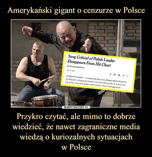 Amerykański gigant o cenzurze w Polsce Przykro czytać, ale mimo to dobrze wiedzieć, że nawet zagraniczne media wiedzą o kuriozalnych sytuacjach w Polsce