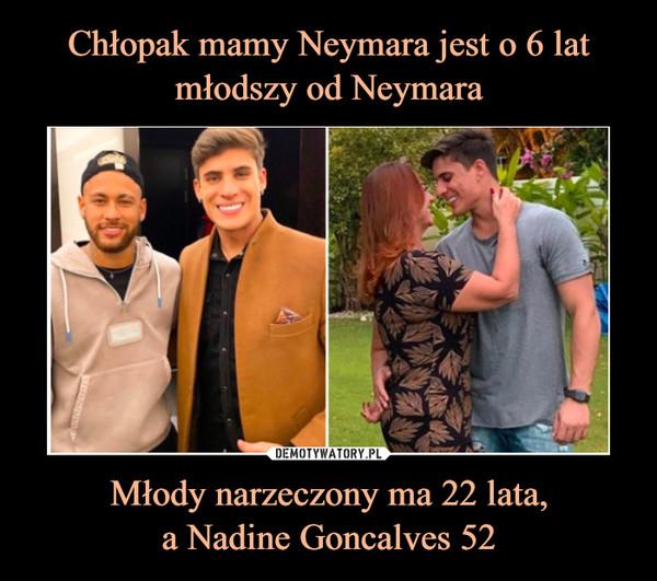 Młody narzeczony ma 22 lata,a Nadine Goncalves 52 –