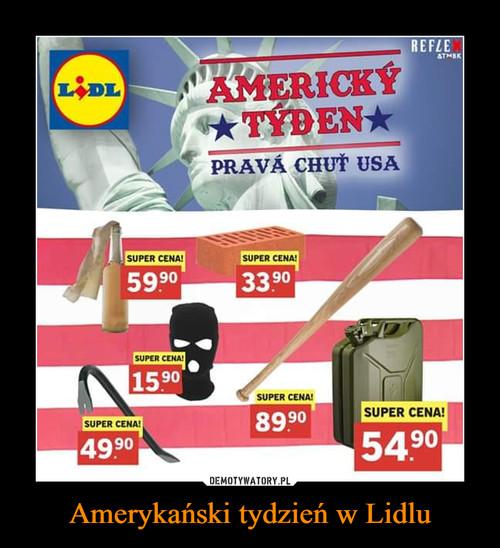 Amerykański tydzień w Lidlu