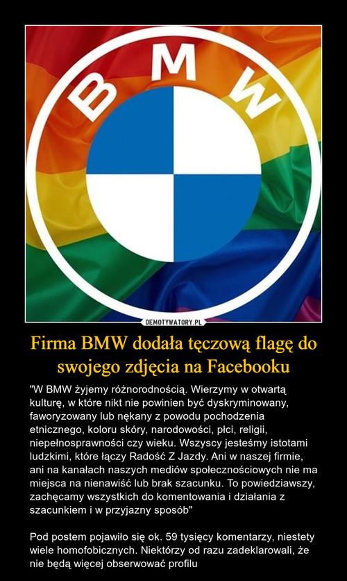 Firma BMW dodała tęczową flagę do swojego zdjęcia na Facebooku