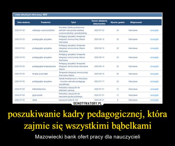 poszukiwanie kadry pedagogicznej, która zajmie się wszystkimi bąbelkami – Mazowiecki bank ofert pracy dla nauczycieli
