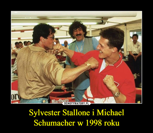 Sylvester Stallone i Michael Schumacher w 1998 roku