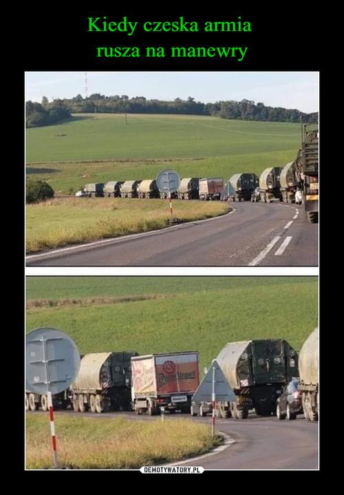 Kiedy czeska armia  rusza na manewry