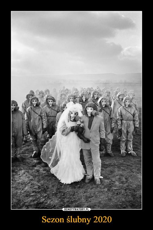 Sezon ślubny 2020