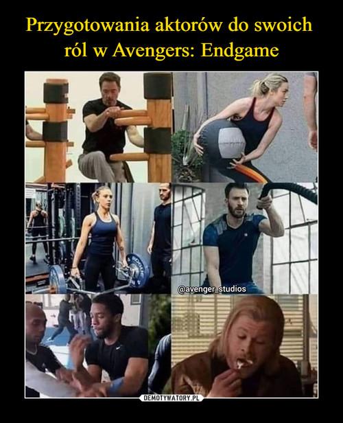 Przygotowania aktorów do swoich  ról w Avengers: Endgame