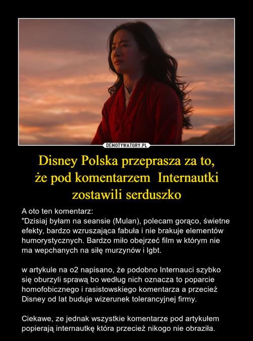 Disney Polska przeprasza za to, że pod komentarzem  Internautki zostawili serduszko