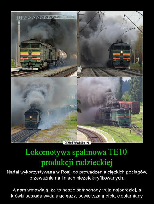 Lokomotywa spalinowa TE10  produkcji radzieckiej