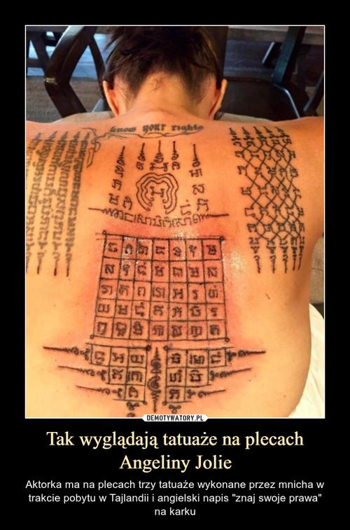 Tak wyglądają tatuaże na plecach Angeliny Jolie