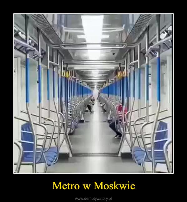 Metro w Moskwie –