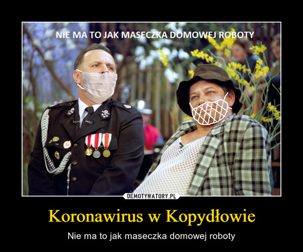 Koronawirus w Kopydłowie – Nie ma to jak maseczka domowej roboty