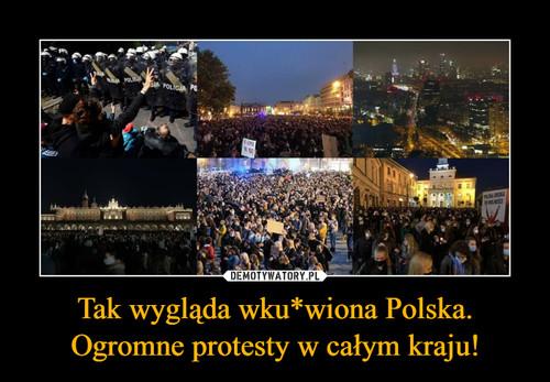 Tak wygląda wku*wiona Polska. Ogromne protesty w całym kraju!