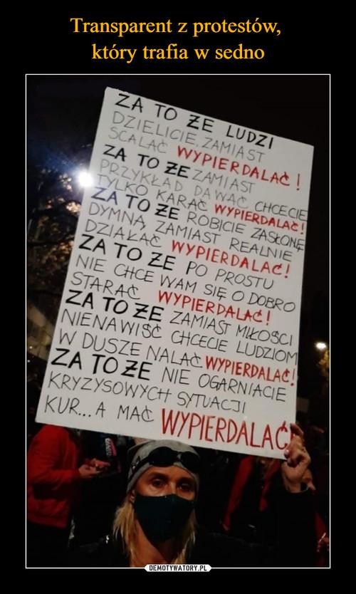 Transparent z protestów,  który trafia w sedno
