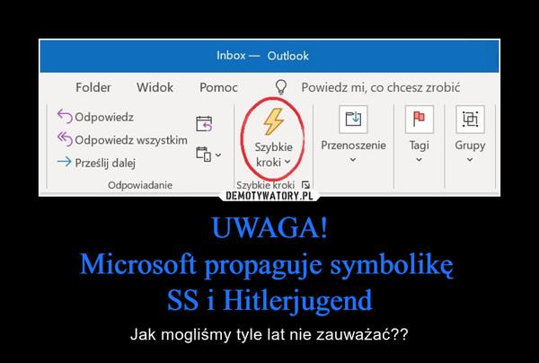 UWAGA!Microsoft propaguje symbolikę SS i Hitlerjugend – Jak mogliśmy tyle lat nie zauważać??