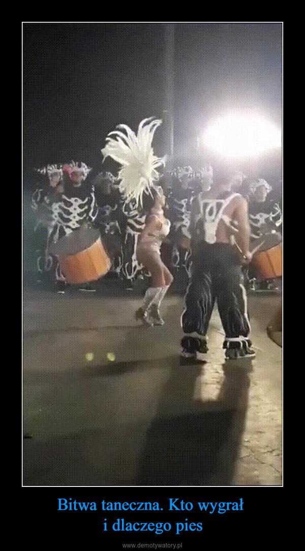 Bitwa taneczna. Kto wygrał i dlaczego pies –