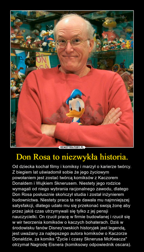 Don Rosa to niezwykła historia.