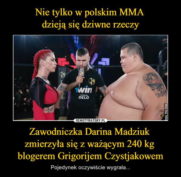 Zawodniczka Darina Madziuk zmierzyła się z ważącym 240 kg blogerem Grigorijem Czystjakowem – Pojedynek oczywiście wygrała...