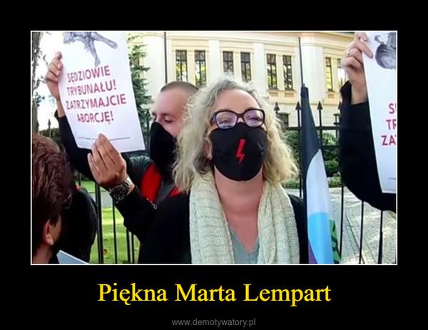 Piękna Marta Lempart –
