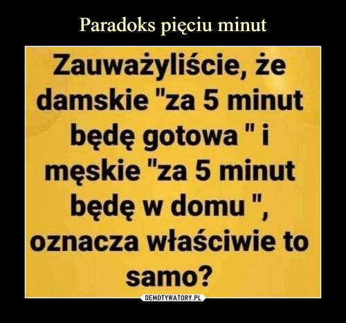 Paradoks pięciu minut