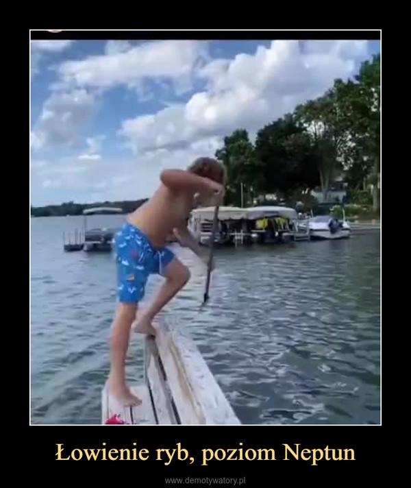 Łowienie ryb, poziom Neptun –