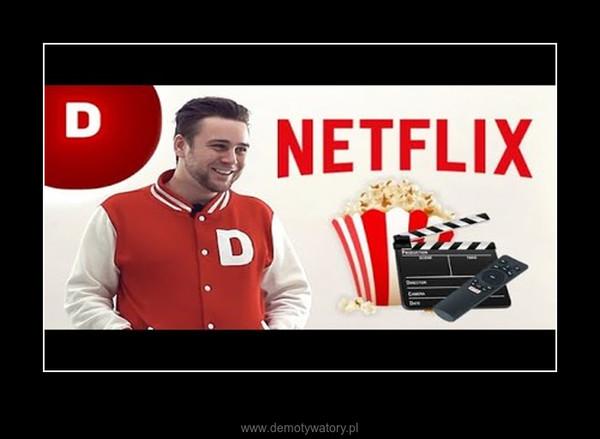 Degustator wyśmiewa Netflixa – Wszystkie grzechy Netflixa wytknięte i wyśmiane na ekranie.