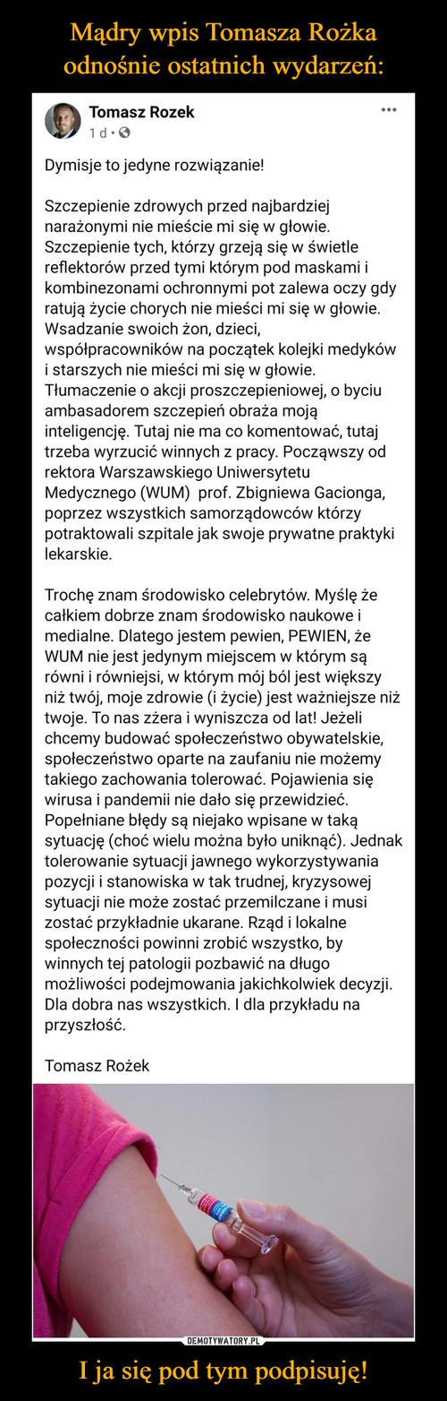 Mądry wpis Tomasza Rożka odnośnie ostatnich wydarzeń: I ja się pod tym podpisuję!