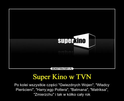 Super Kino w TVN