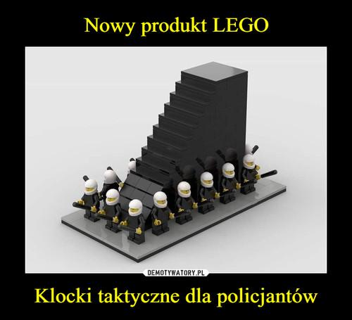 Nowy produkt LEGO Klocki taktyczne dla policjantów