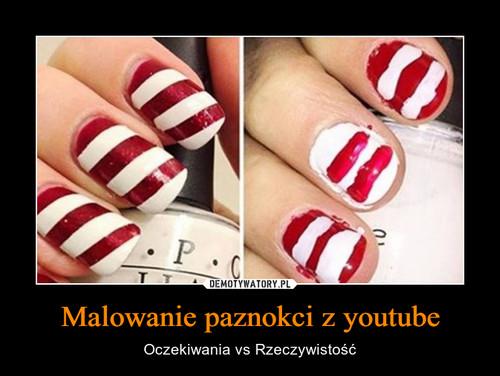 Malowanie paznokci z youtube