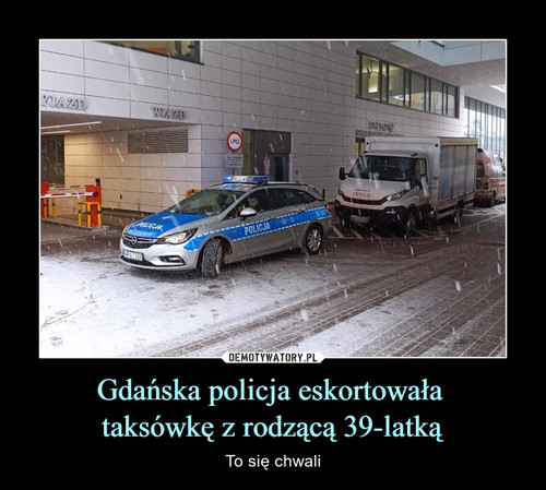 Gdańska policja eskortowała  taksówkę z rodzącą 39-latką