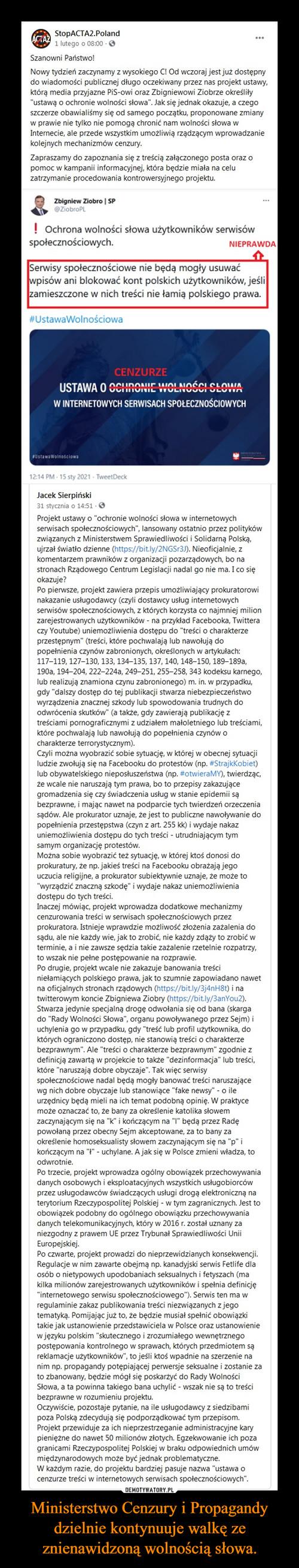 Ministerstwo Cenzury i Propagandy dzielnie kontynuuje walkę ze znienawidzoną wolnością słowa.