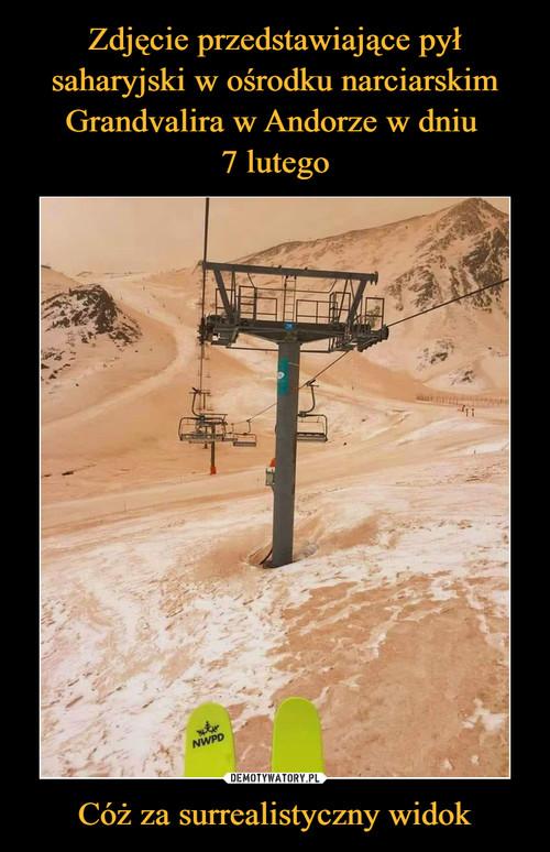 Zdjęcie przedstawiające pył saharyjski w ośrodku narciarskim Grandvalira w Andorze w dniu  7 lutego Cóż za surrealistyczny widok