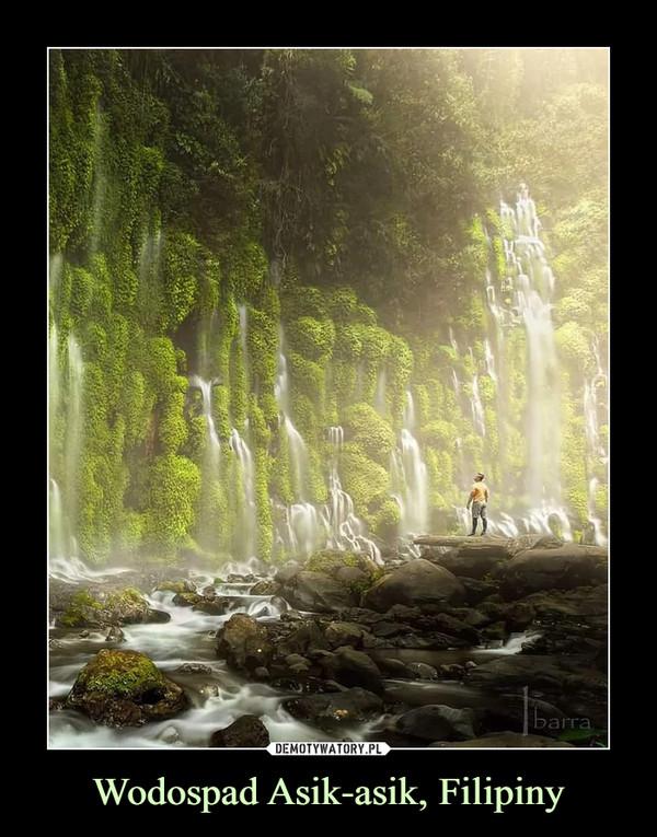 Wodospad Asik-asik, Filipiny –