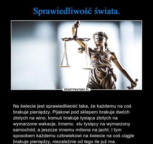 Sprawiedliwość świata.